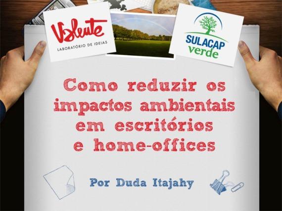 Redução de Impactos Ambientais em Escritórios e Home Offices